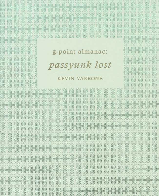 G-POINT ALMANAC - PASSYUNK LOST (SPECIAL EDITION) by Kevin Varrone