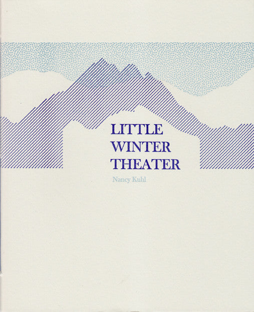 LITTLE WINTER THEATER by Nancy Kuhl