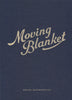 MOVING BLANKET (SPECIAL EDITION) by Kostas Anagnopoulos