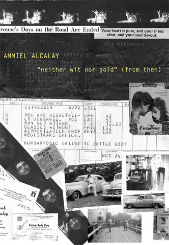 'NEITHER WIT NOR GOLD' (FROM THEN) by Ammiel Alcalay (book)