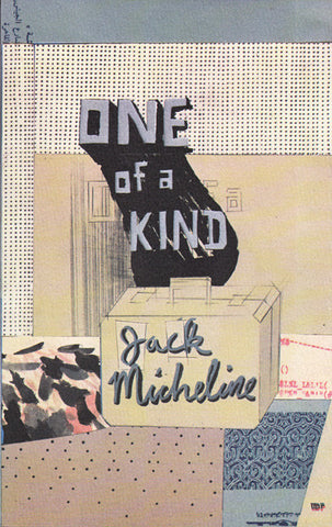 ONE OF A KIND by Jack Micheline