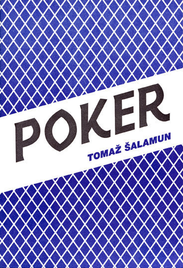 POKER (2ND EDITION) by Tomaž Šalamun