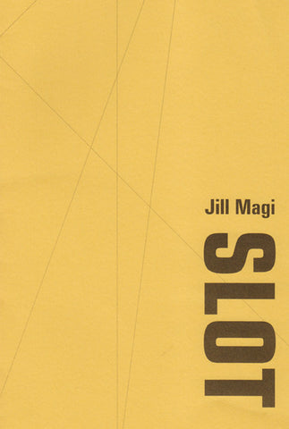SLOT by Jill Magi (book)