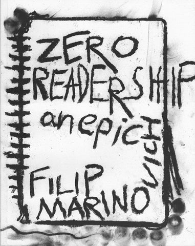 ZERO READERSHIP by Filip Marinovich