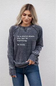 *PREORDER* (Curvy) In A World, Be Kind Crew Neck Vintage Wash Sweatshirt, Grey