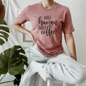 *PREORDER*: Half Human Half Coffee Graphic Tee XS-3X, (2 Colors)