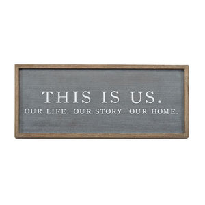 Mud Pie* This Is Us Wood Sign
