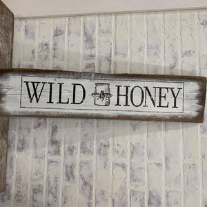 SIGN WILD HONEY