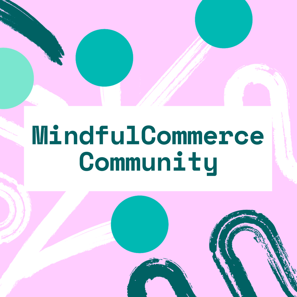MindfulCommerce Community