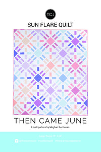 Sun Flare Quilt Pattern
