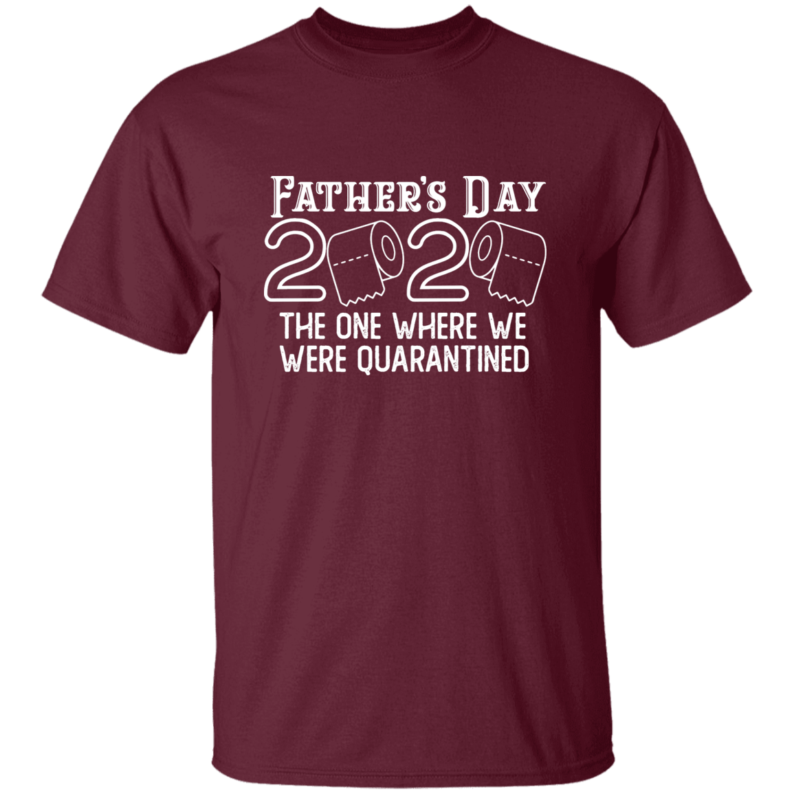 Father's Day 2020 T-Shirt