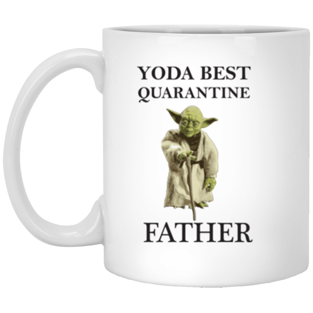 Yoda Best Quarantine Father White Mug