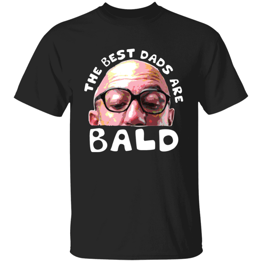 The Best Dad Are Bald T-Shirt