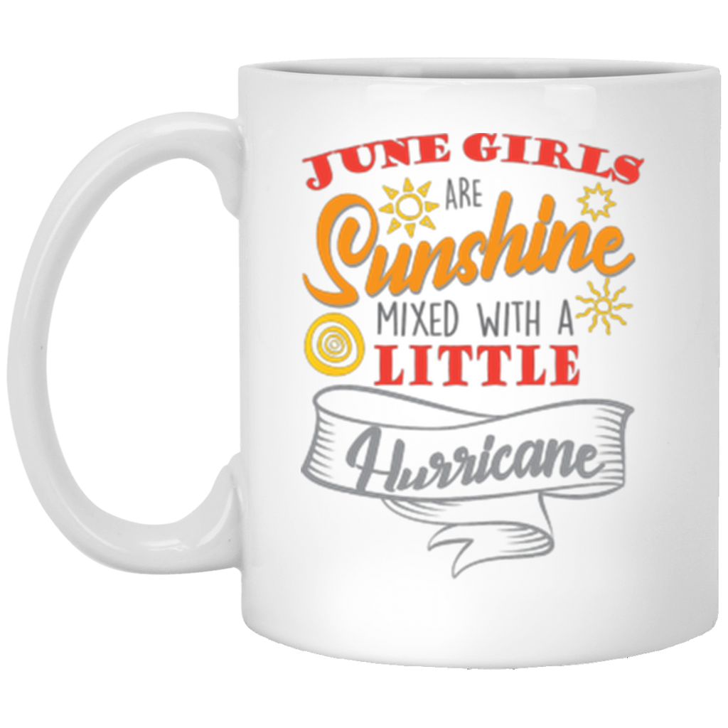 June Girls Are Sunshine White Mug