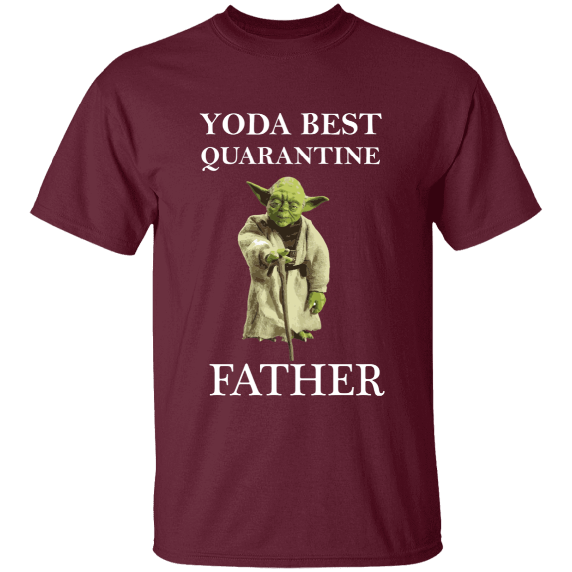 Yoda Best Quarantine Father T-Shirt