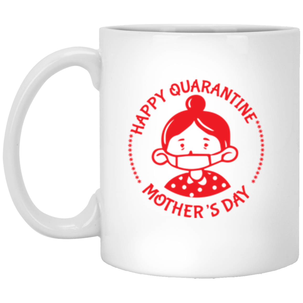 Happy Quarantine Mother's Day Color Changing Mug