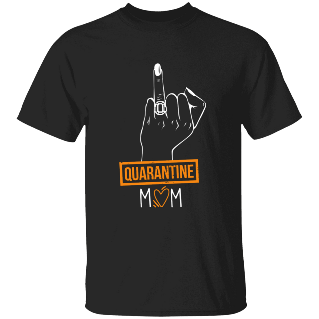 Quarantine Mom Black T-Shirt