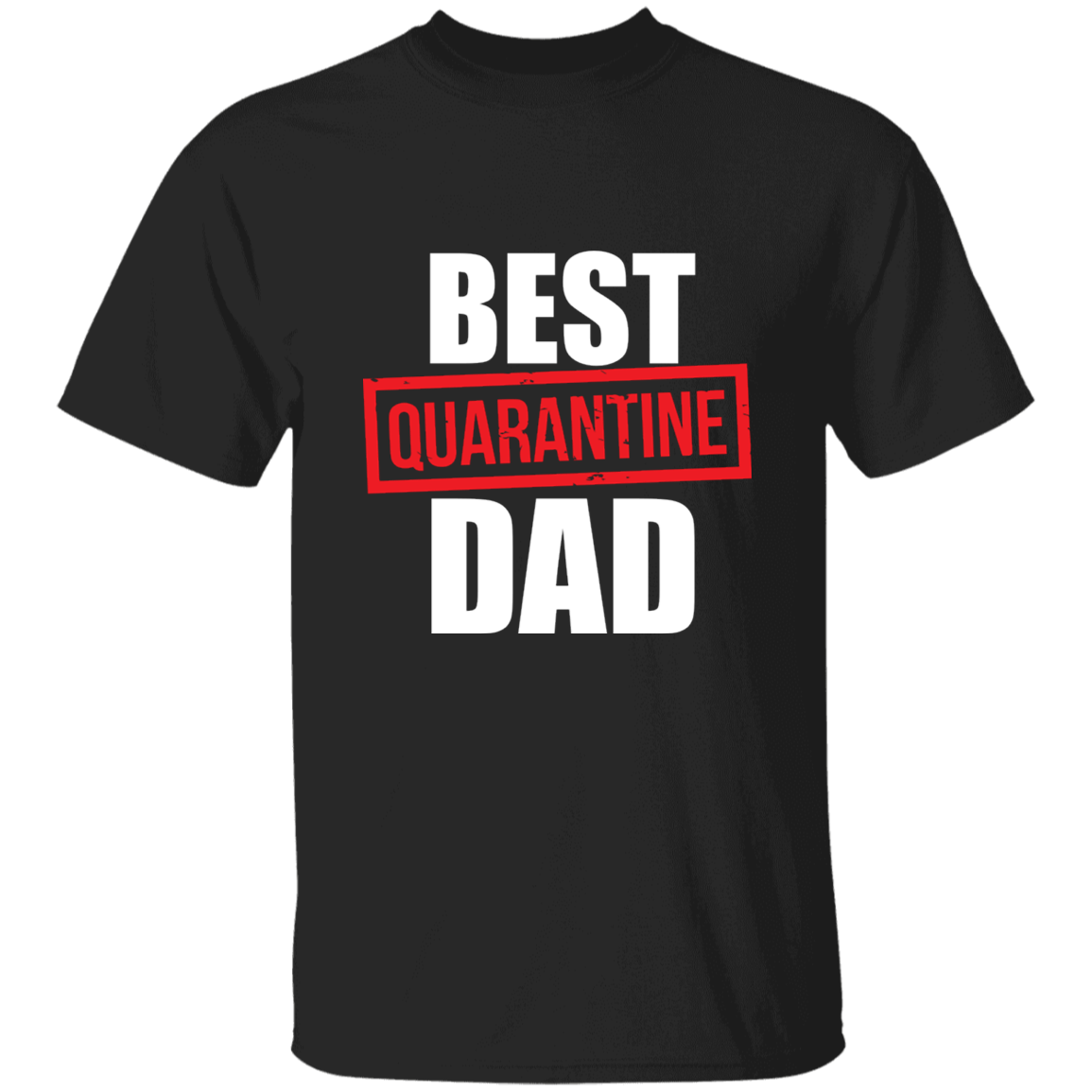 Best Quarantine Dad