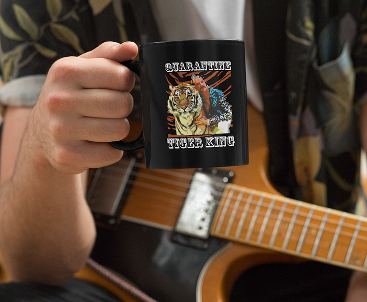 Quarantine Tiger king Black Mug