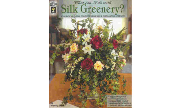 What Can I Do With Silk Greenery - HOTP