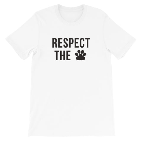Limited Time: Respect The Paw White Tee