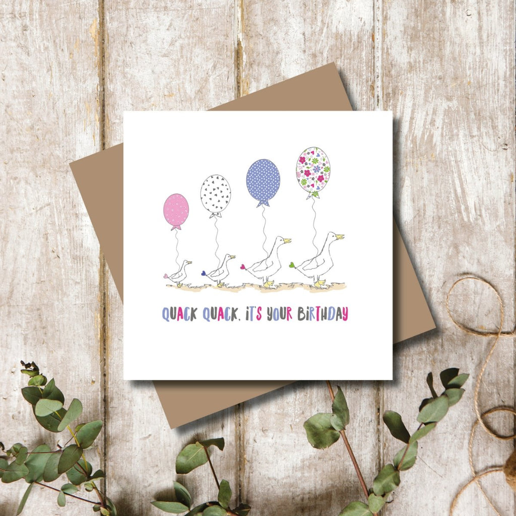 Quack Quack It's Your Birthday Card