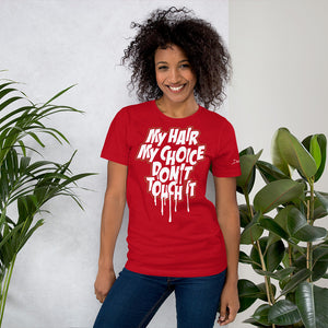 "Women's ""My Hair my Choice"" Short-Sleeve T-Shirt"