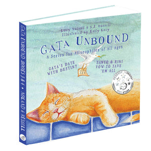 Gata Unbound: Gata's Date with Destiny and Santo & Rini Vow to Save 'em All