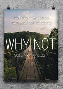 Why Not Get Uncomfortable? Poster