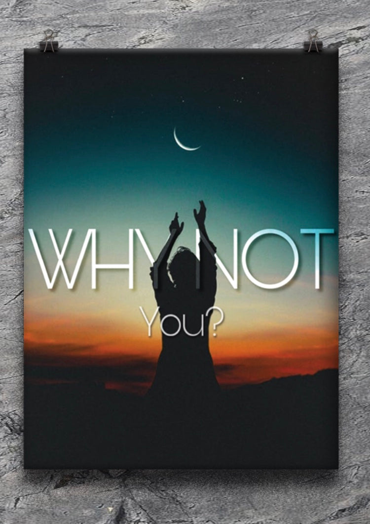 Why Not You? Poster