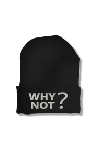 Why Not? Mindset Beanie