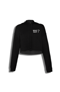 Why Not? Crop Top Hoodie