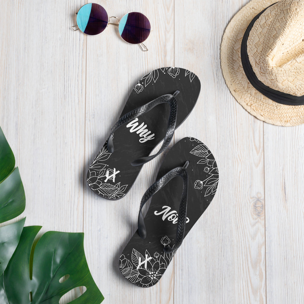 Why Not? Black Floral Flip Flops