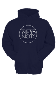 "NEW ROADS ""Why Not?"" Unisex Hoodie"