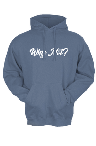 Unisex Why Not? Font Hoodie