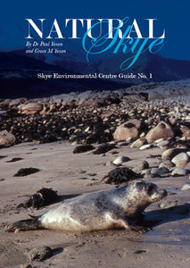 Natural Skye (Skye Environmental Guide No 1)