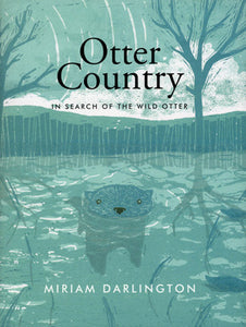 Otter Country (Miriam Darlington)
