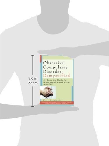 Obsessive-Compulsive Disorder Demystified: An Essential Guide for Understanding and Living with OCD (Demystified (Da Capo Press))