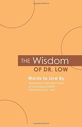 The Wisdom of Dr. Low: Words to Live By