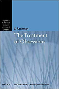 The Treatment of Obsessions (Cognitive Behaviour Therapy: Science and Practice Series)