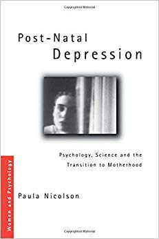 Post-Natal Depression (Women and Psychology)