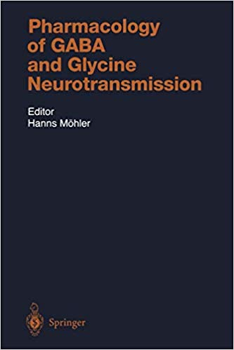 Pharmacology of Gaba and Glycine Neurotransmission (Handbook of Experimental Pharmacology)