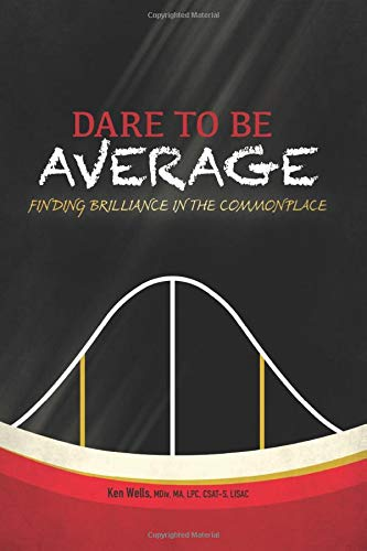 Dare to Be Average: Finding Brilliance in the Commonplace
