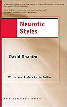 Neurotic Styles (The Austen Riggs Center Monograph Series, No. 5)