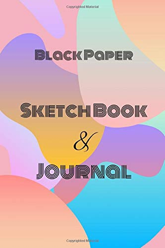 Black Paper Sketch Book & Journal: sketch books for kids, sketch book for drawing, Gel Pen Paper, blank drawing for kids and adults,black paper ... for Gel Pens Lined & Unlined black pages