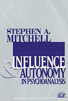 Influences & Autonomy in Psychoanalysis (Relational Perspectives Book Series)