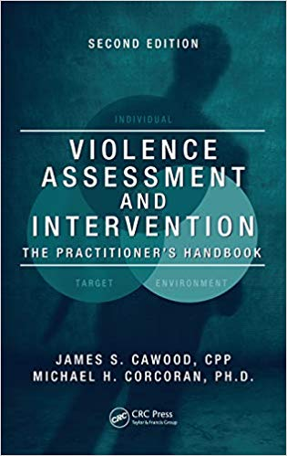 Violence Assessment and Intervention: The Practitioner's Handbook, Second Edition