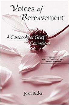 Voices of Bereavement (Series in Death, Dying, and Bereavement)