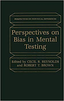 Perspectives on Bias in Mental Testing (Perspectives on Individual Differences)
