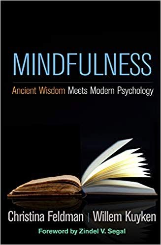 Mindfulness: Ancient Wisdom Meets Modern Psychology
